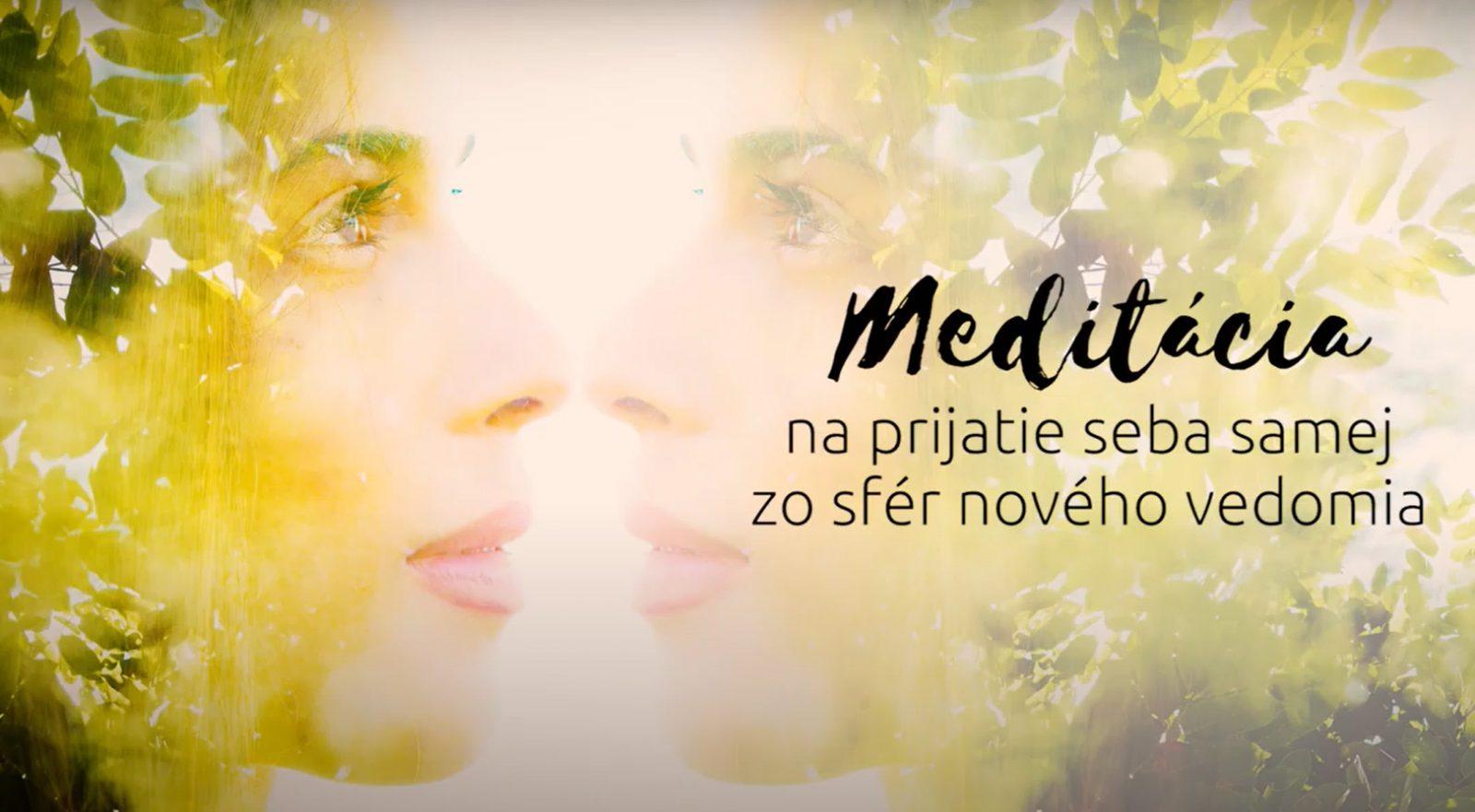 Modlidba na prijatie seba samej zo sfér nového vedomia